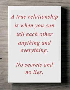 Yep!  True love has no secrets or lies!  <3 love my husband!