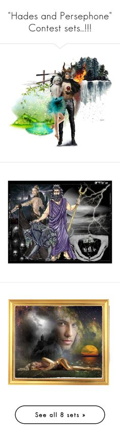 """""""""""Hades and Persephone"""" Contest sets...!!!"""" by catyravenwood ❤ liked on Polyvore featuring art, goddess, greek, mythology, gods, Hades and persephone"""