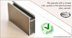 We operate with a simple rule: #quality is the best business plan, period. Since JAL's inception, we have focussed on quality and have an uncompromising #attitude towards it for after all quality is long remembered and is perhaps the best means to market the product and company.  #JindalAluminiumLimited #QualityPolicy