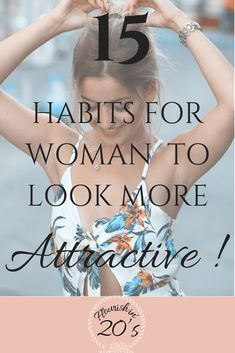 15 Habits for Women to Effortlessly Be More Attractive - Flo How To Look Attractive, Attractive Girls, Beauty Care, Beauty Skin, Self Confidence Tips, Confidence Building, Healthy Lifestyle Habits, Beauty Habits, Beauty Tips