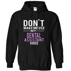 DENTAL ASSISTANT - voice T-Shirts, Hoodies (39.99$ ==► Shopping Now!)