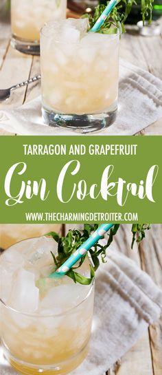 This tasty grapefruit gin cocktail features fresh tarragon, tart grapefruit juice, and gin.
