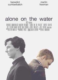Alone on the water. Sherlock