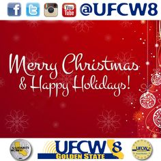 Merry Christmas & Happy Holidays to all our brothers and sisters! #UFCW #AFLCIO #SolidarityWorks #MerryChristmas