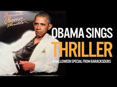 You Will Not Regret Watching Obama Sing Thriller