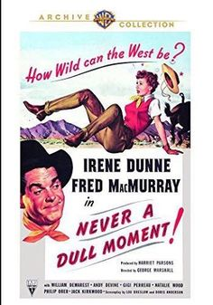 An advertisement for Never a Dull Moment (1950)
