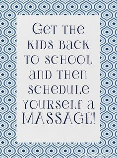Back to school massage