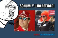"""Michael Schumacher never retired from Formula 1"""