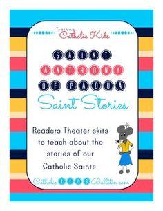 Saint Anthony of Padua Saint Story: Readers Theater Skit