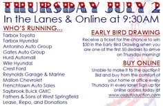 In the Lanes and Online Thursday, July 2 at 9:30AM Tarbox Toyota Tarbox Hyundai Antonino Auto Group Crest Ford Reynolds Garage & Marine Mallon Chevrolet Gates Auto Group Hurd Automall Wile Hyundai Fox Toyota Frenchtown Auto Sales Payless Auto Sales Simon Chevrolet Town & Country Lease, Repo, and Donations