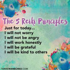 "The Five Reiki Principles are the spiritual tenets of Reiki. They were taught by Dr. Usui, (the founder of Usui Reiki, which is what most people today simply refer to as ""Reiki""), and continue to b… Self Treatment, Reiki Meditation, Meditation Space, Meditation Music, Reiki Quotes, Healing Quotes, Reiki Principles, Reiki Training, Health"