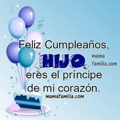 Short quotes for a son, happy birthday quotes with image to my dear and lovely son by Mery Bracho Son Birthday Quotes, Happy Birthday For Him, Birthday Wishes For Daughter, Happy Birthday Messages, Sons Birthday, Happy Birthday Images, Happy Birthday Greetings, Happy Birthday Prince, My Son Quotes