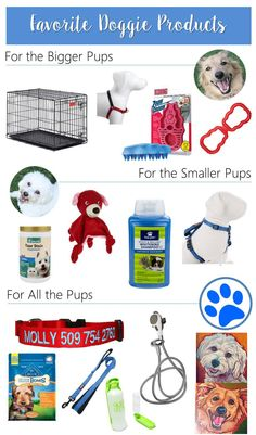 Favorite Dog Products for big dogs & small dogs; doggie products, dog tips, dog must-haves, best dog toys, dog grooming