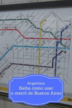Saiba como usar o metrô de Buenos Aires, capital da Argentina: é fácil, prático e barato.