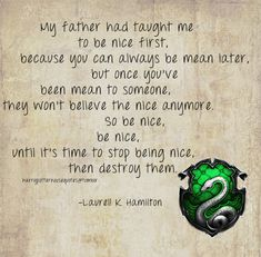 A very Slytherin quote Slytherin Traits, Slytherin Quotes, Slytherin House, Slytherin Pride, Ravenclaw, Harry Potter Houses, Harry Potter Facts, Harry Potter Fandom, Hogwarts Houses