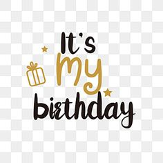 svg black,cartoon,nowadays,its mine,birthday,english,letter,illustration,font design Happy Birthday Hot, Today Is My Birthday, Birthday Wishes, Birthday Captions, Birthday Posts, English Alphabet, English Letter, Minions, Cute Birthday Pictures