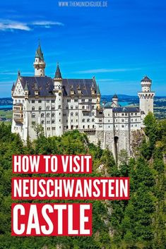 how to get from Munich to Neuschwanstein Castle. The pros and cons of all four options: by bus, train, car, or tour group. Everything you need to know to plan your Neuscheanstein castle tour from Munich Frankfurt, Munich, Visit Germany, Germany Travel, Europe Travel Guide, Europe Destinations, By Train, Train Car, Neuschwanstein Castle