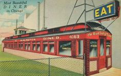 The Burlington, The Most Beautiful Diner in Chicago, 160;S Halsted, 1939, Chicago.