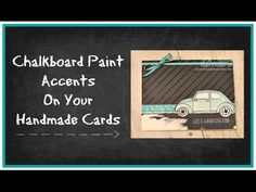 Great video tutorial on how to use chalkboard paint for accents on your handmade cards.   Stampin' Up!, card, paper, craft , paper, scrapbook, craft, rubber stamp, hobby, how to, DIY,  Lisa Curcio, Beautiful Ride, Volkswagen, vw bug, vw beetle, technique, www.lisasstampstudio.com