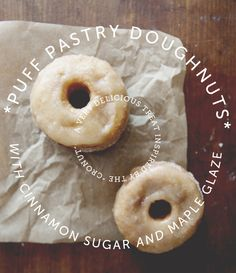 PUFF PASTRY DOUGHNUTS WITH CINNAMON SUGAR AND MAPLE GLAZE