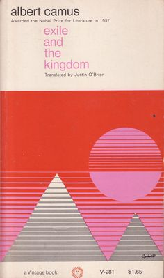 Exile and the Kingdom - Albert Camus.