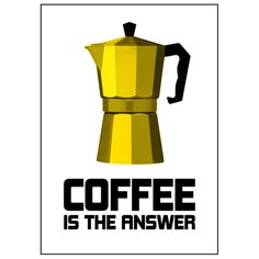 Coffee is the answer - Poster, 30 x 42 cm - Lina Johansson - Formgivare