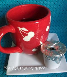 The Creative Princess: Saving money on K-Cups...or maybe if you just used your last kcup and need more until a run to the store...
