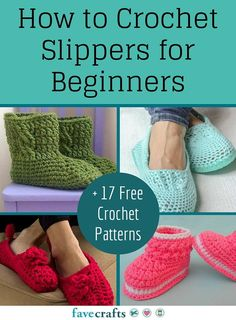 How to Crochet Slippers for Beginners + 17 Free Crochet Patterns By: Julia Litz, editor for FaveCrafts.com  Updated May 27, 2016           (2 Votes)  2 Comments              Is anything more comforting than a warm pair of slippers on a cold day? When you come in from the cold, the first step is warming up and a pair of slippers can quickly do the trick. It might seem that a crochet pattern for slippers is a complicated endeavor for a beginner, but there are so many easy projects to try…
