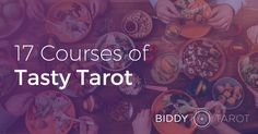 "As if the 78 cards of the Tarot weren't tasty enough … these 17 bloggers tantalise our senses with their ""The Foodies Guide to Tarot"" blog hop submissions!"