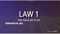 This content is provided courtesy of FIFA and is meant to help viewers develop a better understanding of the interpretation and application of Law 1 - The Field of Play.