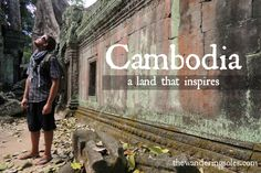 Cambodia: A Land that Inspires Budget Travel, Us Travel, Round The World Trip, World Traveler, Cambodia, Cool Photos, Travel Photography, Places To Visit, How To Plan