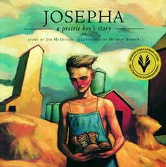 """""""Josepha: A Prairie Boy's Story"""", Jim McGugan (illustrated by Murray Kimber) 1994 Book Club Books, Books To Read, My Books, Survival Tips, Survival Skills, Pioneer Life, S Stories, Book Format, Social Studies"""