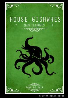 "House GISHWHES ""Game of kale"" ??"