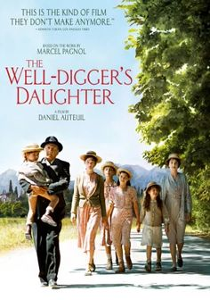 The Well-Digger's Daughter (film)-A widowed laborer raising six daughters in Provence finds his circumstances change when his eldest child becomes pregnant and World War I breaks out.