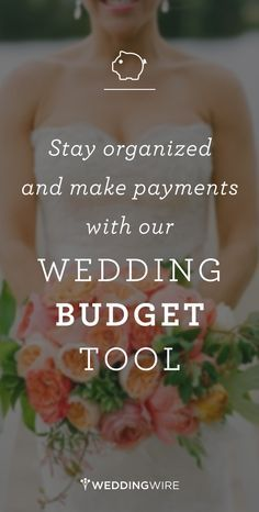 Sign up to seamlessly manage your budget and make payments for your big day!