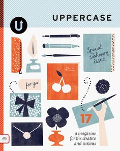 UPPERCASE magazine #17...I really just love all of these volumes. Couldn't help but share! <3