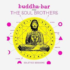 ‎Solstice Sessions par Buddha Bar & The Soul Brothers sur Apple Music