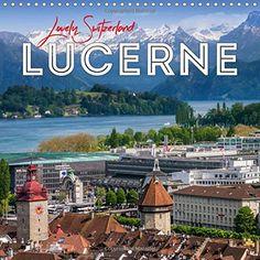 Lucerne Lovely Switzerland 2017: Beautiful Cityscapes (Ca... https://www.amazon.co.uk/dp/1325219274/ref=cm_sw_r_pi_dp_x_kNBoybBF4QABQ #calendar #square #UK #international #calendar2017 #wall #Lucerne #Switzerland #landscape #city #town #alps