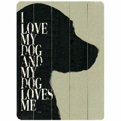 "For the dog-lover in your life, the simple silhouette motif and typographic detailing of this art print make a heartfelt addition to your home decor.      Product: Wall decor Construction Material: Wood Features:  Ready to hang Saw tooth hanger attached Dimensions: 20"" H x 14"" W     Cleaning and Care: Wipe with damp cloth"