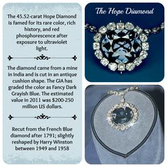 The Hope Diamond - I saw this when we visited The Smithsonians in Washington, D.C. It was amazing!