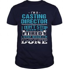 CASTING DIRECTOR - NEVER STOP WHEN DONE #name #tshirts #DONE #gift #ideas #Popular #Everything #Videos #Shop #Animals #pets #Architecture #Art #Cars #motorcycles #Celebrities #DIY #crafts #Design #Education #Entertainment #Food #drink #Gardening #Geek #Hair #beauty #Health #fitness #History #Holidays #events #Home decor #Humor #Illustrations #posters #Kids #parenting #Men #Outdoors #Photography #Products #Quotes #Science #nature #Sports #Tattoos #Technology #Travel #Weddings #Women