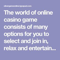 The world of online casino game consists of many options for you to select and join in, relax and entertain, freely and comfortably. However in the rich world, to choose a proper game to join is not easy. If you want to find an amazing online casino to join, easily earn extra income and not spend too much time and money to participate in, I think Casino online Malaysiawill be the best option for you.