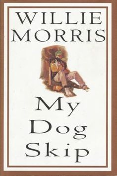 Willie Morris - 'My Dog Skip' (1995)