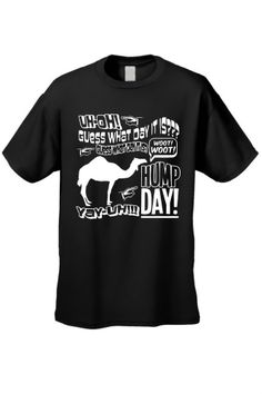 Mens/Unisex Funny Woot Woot Hump Day! Camel Short Sleeve T-shirt