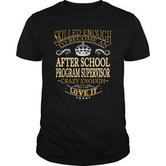 Awesome Tee For After School Program Supervisor
