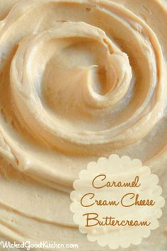 Caramel Cream Cheese Buttercream by WickedGoodKitchen.com ~ Rich, creamy, light & fluffy, packed with flavor, this caramel buttercream has the texture of mousse and tastes like cheesecake with caramel sauce or a caramel sundae! Includes option for Salted Caramel Cream Cheese Buttercream for a sublime salty-sweet combination. #cake #dessert #filling #frosting #recipe