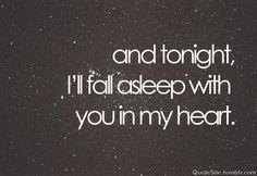 Every night even if it breaks my heart