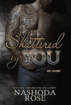 Cover Reveal: Shattered by You - Nashoda Rose