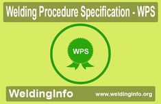 Do you know what is Welding Procedure Specification (WPS)?