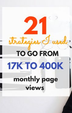 21 Strategies I Used to Go From 17K to 400K+ Page Views in 10 Months....The new guide includes a Google keyword research & optimization video training. It includes many more examples in the form of graphs, charts, and screenshots. Click here to learn all about how I grew my blog traffic from 17,000 to 400,000 page views in less than 9 months! #affiliate link